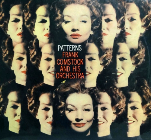 Frank Comstock and His Orchestra - Patterns (1955)