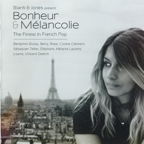 Blank & Jones, VA - Bonheur & Mélancolie - The Finest In French Pop (2013) FLAC