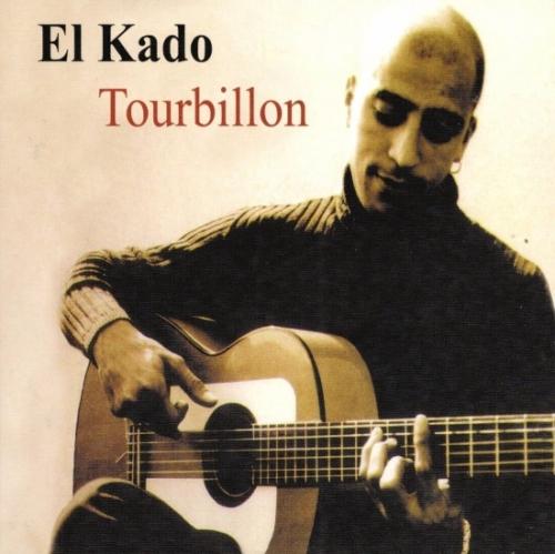 El Kado - Tourbillon (2002)