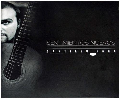 Santiago Lara - Sentimientos Nuevos (2012)
