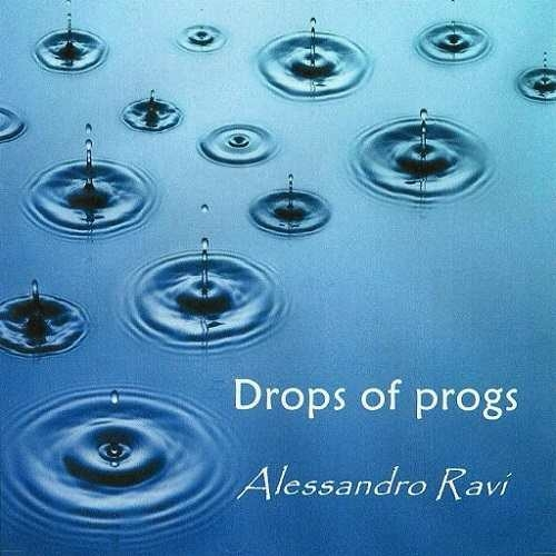 Alessandro Ravi - Drops Of Progs (2015)