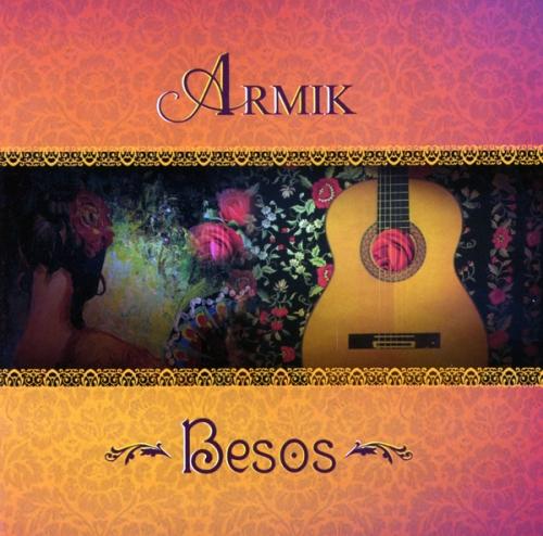 Armik - Besos (2010) Mp3/Flac