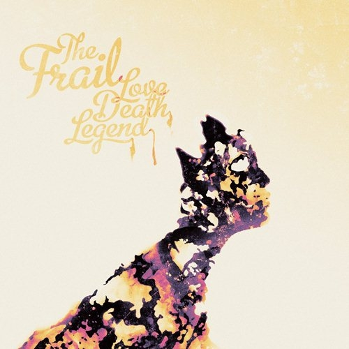 The Frail - Love, Death, Legend (2014)