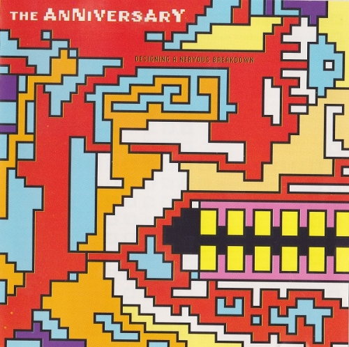 The Anniversary – Designing A Nervous Breakdown (2000)