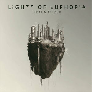 Lights of Euphoria - Traumatized (2016) FLAC