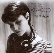 Eden Atwood - There Again (1995)