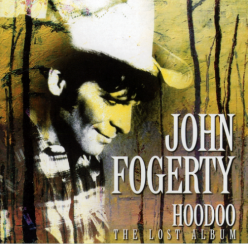 John Fogerty - Hoodoo (The Lost Album) 1976 (2013) Lossless