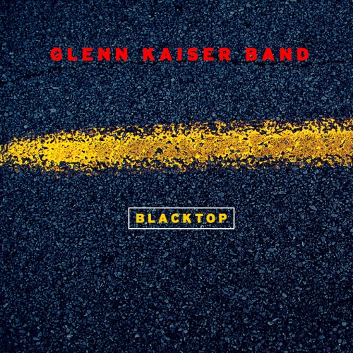 Glenn Kaiser Band - Blacktop (2003) Lossless