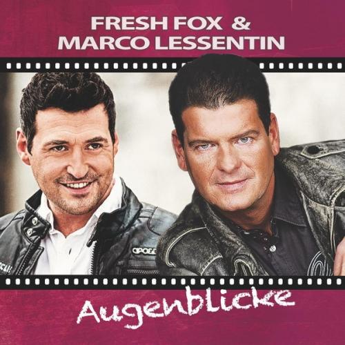 Fresh Fox & Marco Lessentin - Augenblicke (2016)