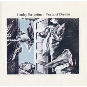 Stanley Turrentine - Pieces Of Dreams (1974)