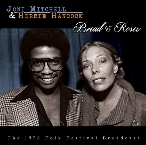 Joni Mitchell & Herbie Hancock - Bread & Roses (2015)