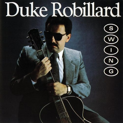 Duke Robillard - Swing (1988)Lossless