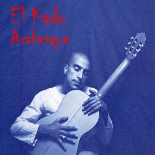 El Kado - Arabesque (2004)