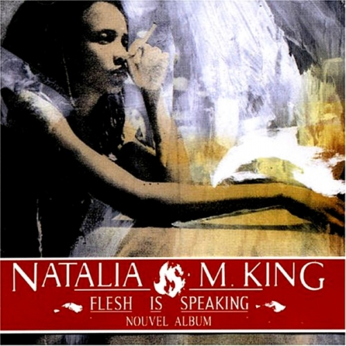 Natalia M. King - Flesh Is Speaking (2005)Lossless