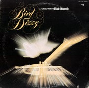 Elek Bacsik - Bird and Dizzy: A Musical Tribute  (1975)