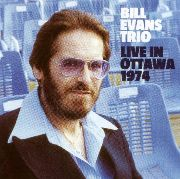 Bill Evans Trio - Live In Ottawa (1974)