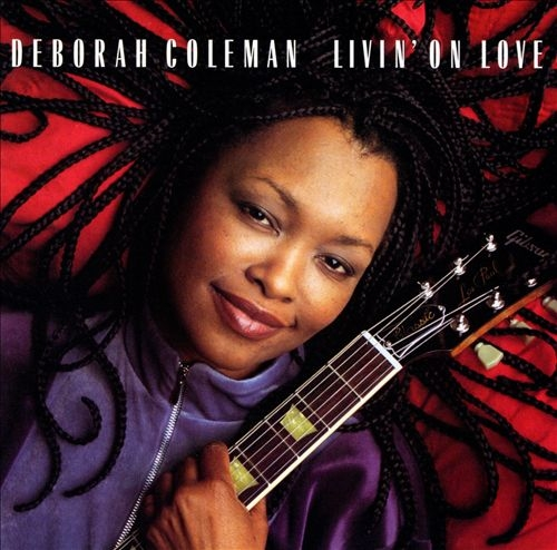 Deborah Coleman - Livin On Love (2001) (320 kbps)