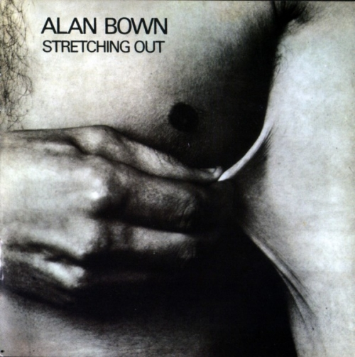 Alan Bown - Stretching Out (1971) Remastered (2010) Lossless