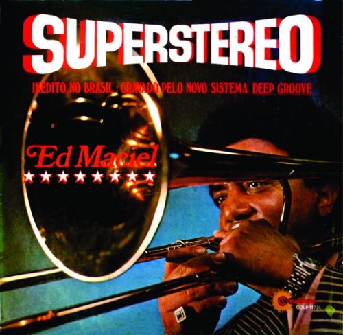 Ed Maciel - Superstereo (1974)
