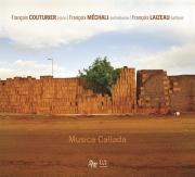 Francois Couturier, Francois Mechali, Francois Laizeau - Musica Callada (2010)