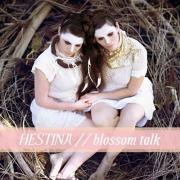 Hestina - Blossom Talk (2016)