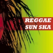 VA - Reggae Sun Ska (2015)