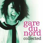 Gare Du Nord - Collected (2013)