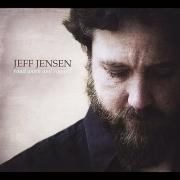 Jeff Jensen - Road Worn And Ragged (2013)