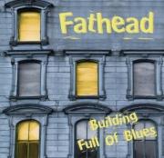 Fathead - Building Full Of Blues (2007)