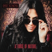 Sari Schorr - A Force Of Nature (2016)