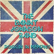 The Danny Johnson Band - Rockin' In Memphis (2015)