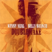 Kenny Neal & Billy Branch - Double Take (2004) Lossless