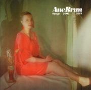 Ane Brun – Songs 2003-2013 (2013)
