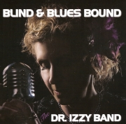 The Dr. Izzy Band - Blind and Blues Bound (2013)