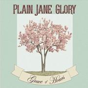 Plain Jane Glory - Grace of Hours (2016)