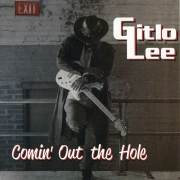 Gitlo Lee - Coming Outta the Hole (2012) Lossless