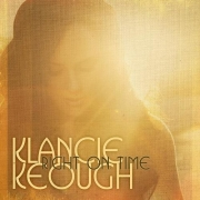 Klancie Keough - Right on Time (2015)
