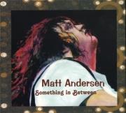 Matt Andersen - Something In Between (2013)