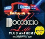 VA - Boccaccio Life - Club Anthems (Selected and Mixed By Mike Thompson and Gert) (2016)