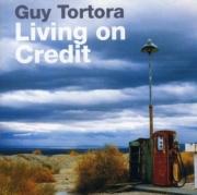 Guy Tortora - Living On Credit (2008)