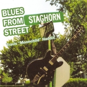 Travis 'Moonchild' Haddix - Blues From Staghorn Street (2003)