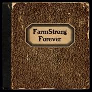 Farmstrong - Forever (2015)