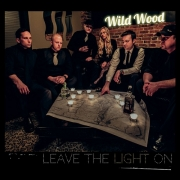 Wildwood - Leave the Light On (2015)