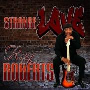 Roy Roberts - Strange Love (2011)
