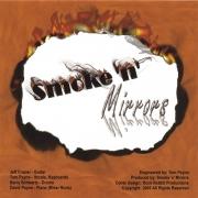 Smoke 'N' Mirrors - Smoke 'N' Mirrors (2005)