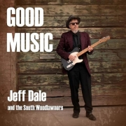 Jeff Dale & The South Woodlawners - Good Music (2014)