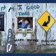 Mark Wayne Hagood - 4 Hagood Time (2015)