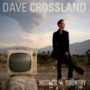 Dave Crossland - Mother Country (2015)