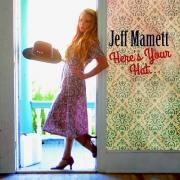 Jeff Mamett - Here's Your Hat (2015)