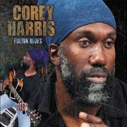 Corey Harris - Fulton Blues (Deluxe Edition) (2014) Lossless